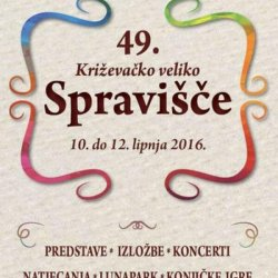 Come to the 49th edition of Križevačko veliko Spravišče!