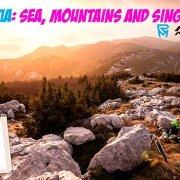 CROATIA: SEA, MOUNTAINS AND SINGLETRACKS / first test of preproduction Panasonic G6